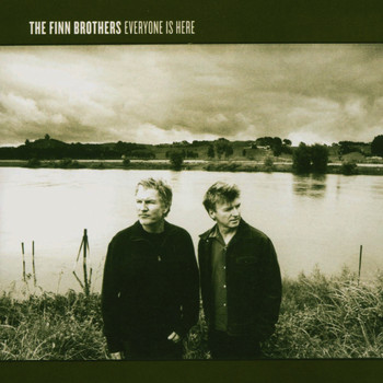 the Finn Brothers - Everyone Is Here