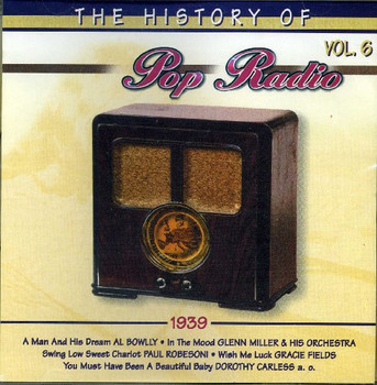 History of Pop Radio - The History of Pop Radio 1939