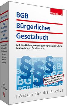 BGB - Bürgerliches Gesetzbuch Ausgabe 2015 - Walhalla Fachredaktion