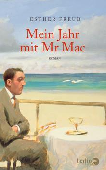 Mein Jahr mit Mr Mac - Esther Freud [Gebundene Ausgabe]