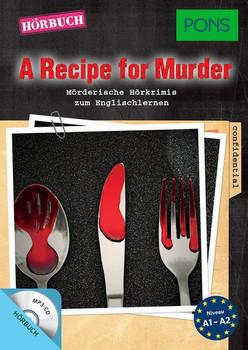 PONS Hörkrimi Englisch - A Recipe for Murder. Mörderische Hörkrimis zum Englischlernen [Taschenbuch]
