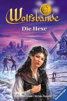 Wolfsbande, Bd.5, Die Hexe - Waldtraut Lewin