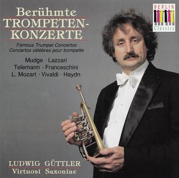 Ludwig Güttler - Berühmte Trompeten Konzerte
