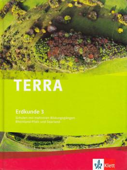 TERRA Erdkunde 3: Schulen mit mehreren Bildungsgängen Rheinland-Pfalz und Saarland - Michael Geiger [Gebundene Ausgabe, 2. Auflage 2010]
