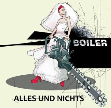 Boiler - Alles und Nichts