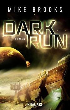 Dark Run - Mike Brooks  [Taschenbuch]