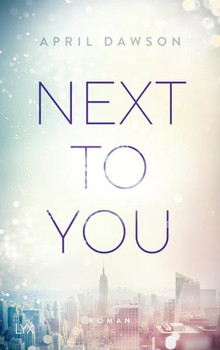 Next to You - April Dawson  [Taschenbuch]