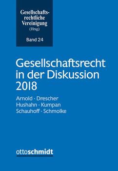 Gesellschaftsrecht in der Diskussion 2018 [Taschenbuch]