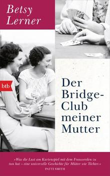 Der Bridge-Club meiner Mutter - Betsy Lerner  [Gebundene Ausgabe]