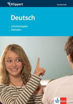 Inhaltsangabe /Balladen. Deutsch 7/8: Inhaltsangabe / Balladen. 7./8. Klasse. Schülerheft - Markus Kuhnigk