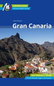 Gran Canaria Reiseführer Michael Müller Verlag. Reiseführer mit vielen praktischen Tipps. - Irene Börjes  [Taschenbuch]
