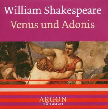 Venus und Adonis [Tonträger] Gesamttitel: Argon-Hörbuch - William; Krowas, Sigi Viktor; Rotschopf, Michael Shakespeare