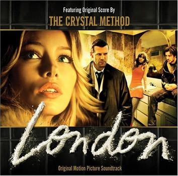 The Crystal Method - London [Soundtrack]