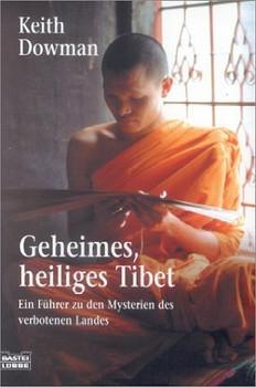 Geheimes, heiliges Tibet - Keith Dowman