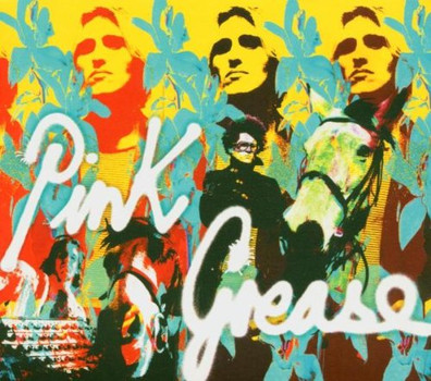 Pink Grease - This Is for Real