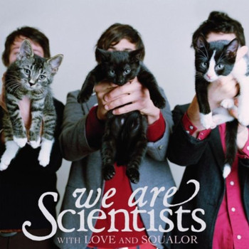 We Are Scientists - With Love & Squalor
