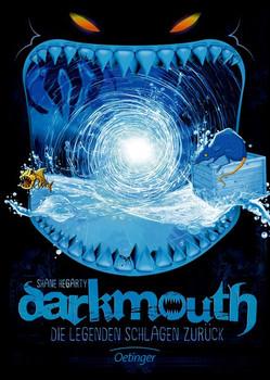 Darkmouth: Band 3 - Die Legenden schlagen zurück - Shane Hegarty [Gebundene Ausgabe]
