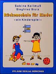 Rückenschule für Kinder, ein Kinderspiel - Sabine Kollmuß