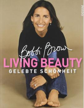 Living Beauty - Gelebte Schönheit - Bobbi Brown
