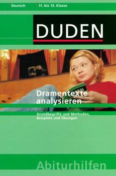 Duden Abiturhilfen, Dramentexte analysieren.