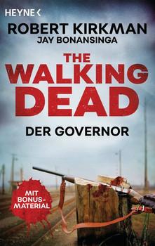 The Walking Dead. Der Governor - Zwei Romane in einem Band - Robert Kirkman  [Taschenbuch]