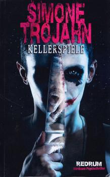 Kellerspiele - Simone Trojahn [Taschenbuch]