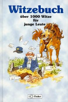 Witzebuch. Über 1000 Witze für junge Leute