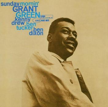 Grant Green - Sunday Mornin' - Rvg