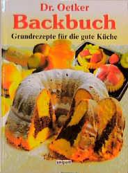 Dr Oetker Kochbuch Grundrezepte Für Die Gute Küche | Backbuch Grundrezepte Fur Die Gute Kuche Oetker Gebraucht Kaufen