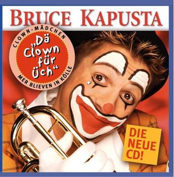 Bruce Kapusta - Dä Clown für Uch