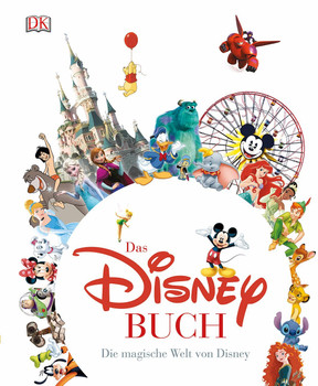 Das Disney Buch: Die magische Welt von Disney [Gebundene Ausgabe]