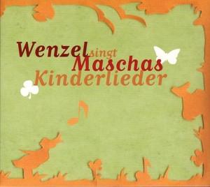 Hans-Eckardt Wenzel - Maschas Kinderlieder