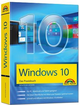 Windows 10 Das Praxisbuch - Gieseke, Wolfram