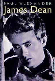 James Dean. - Paul Alexander