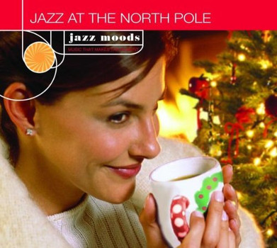 Various - Jazz Moods: at the North Pole