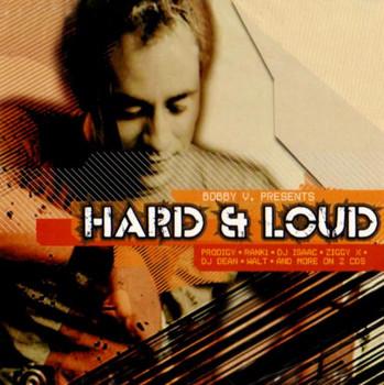 Various - Hard & Loud/Bobby V.Pres.