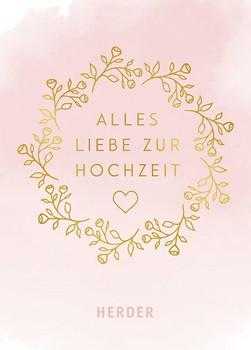 Alles Liebe zur Hochzeit - Susanne Rademacher  [Gebundene Ausgabe]