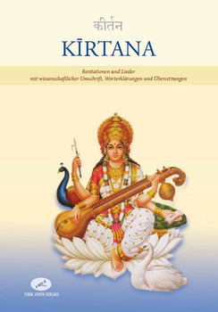 Kīrtana. Rezitationen und Lieder mit wissenschaftlicher Umschrift, Worterklärungen und Übersetzungen [Taschenbuch]