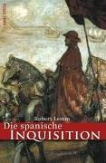Die spanische Inquisition. Geschichte und Legende - Robert Lemm