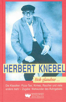 Herbert Knebel. Boh glaubse ... Die WDR U-Punkt Geschichten. - Martin Breuer