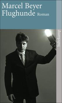 Flughunde: Roman (suhrkamp taschenbuch) - Marcel Beyer