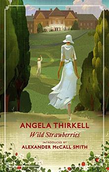 Wild Strawberries (Virago Modern Classics) - Thirkell, Angela