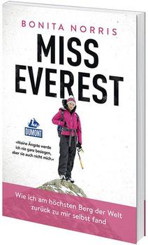 Miss Everest. Wie ich am höchsten Berg der Welt zurück zu mir selbst fand [Taschenbuch]