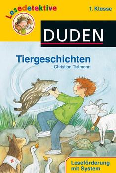 Lesedetektive - Tiergeschichten, 1. Klasse - Christian Tielmann  [Gebundene Ausgabe]