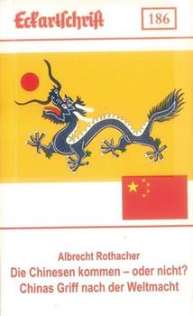 Die Chinesen kommen – oder doch nicht? Chinas Griff nach der Weltmacht - Albrecht Rothacher  [Taschenbuch]