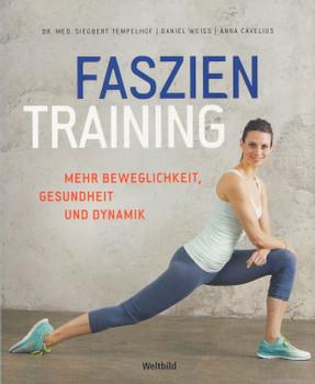 Faszientraining: Mehr Beweglichkeit, Gesundheit und Dynamik - Dr. med. Siegbert Tempelhof [Broschiert, Weltbild]