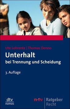 Unterhalt bei Trennung und Scheidung - Thomas Denno