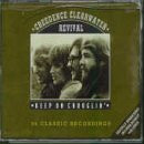 Creedence Clearwater Revival - Keep on Chooglin [Oz Only]