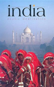 India: Exotic Destination - Chopra, Tarun