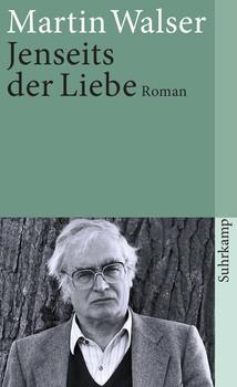 Jenseits der Liebe: Roman (suhrkamp taschenbuch) - Martin Walser